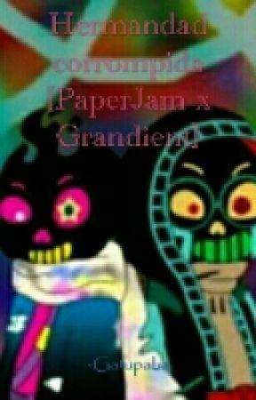 Hermandad corrompida [PaperJam x Gradient] by Gatupaba