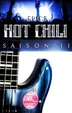 HOT CHILI - saison 2 by Epice01