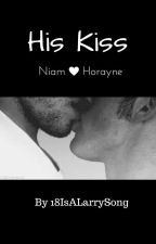 His Kiss | Niam Horayne | BoyxBoy by 18IsALarrySong