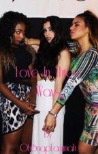Love In Three Ways/Laurminah  by OhSnapLaurinah