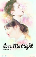 Love Me Right [Sehun X Irene] by Simisimiya