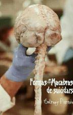 """Formas """"macabras"""" de suicidarse. by Waterlemmon"""