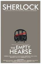 The Empty Hearse (Sherlock x Reader) by LayceJ25