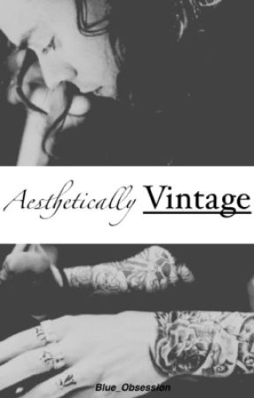 Aesthetically Vintage |Punk!H.S| by Blue_Obsession