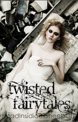 Twisted Fairytales (short stories)