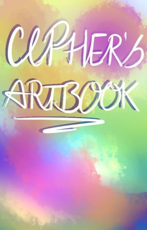 Cipher's Artbook by Ciphertext