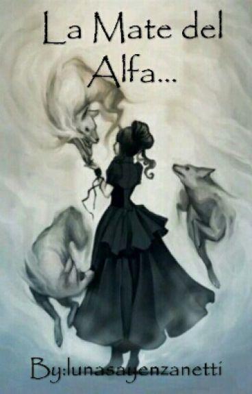 La mate del alfa...