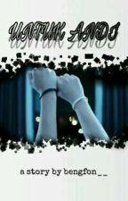 Untuk Andi (Boyxboy) by bengfon__