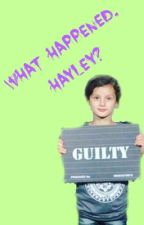 What Happened, Hayley? | Bratayley by rubythehairmaster