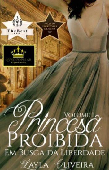 Princesa Proibida - Em Busca da Liberdade (Vol. 1) [DEGUSTAÇÃO]