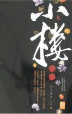 [Đam mỹ] Tiểu Lâu Truyền Thuyết - Lão Trang Mặc Hàn (Hoàn) by KyoBi8