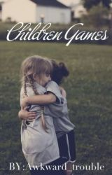 Children games by awkward_trouble