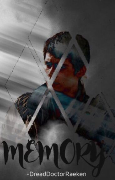 memory (the maze runner and teen wolf crossover)