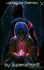 Lighting the Darkness by superashton111