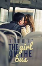 The Girl on the Bus ✔️ by the_writing_thief