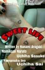 Sweet Life by nanami-aragaki