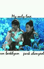 Mi Único Amor || My Only Love || ChanBaek  by Mar199811