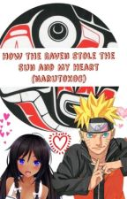 How the Raven Stole the Sun and My Heart (NarutoxOC) by cardcaptorusakura