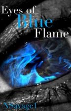 Eyes of Blue Flame by NSavage1