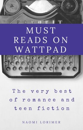 Must Reads on Wattpad by nlori1234