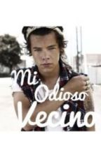 Mi Odioso Vecino. -Harry y tu (hot)<3 by TateLangdon77z