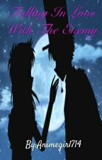 Falling In Love With The Enemy [Detective Conan Fanfiction] by Animegirl714