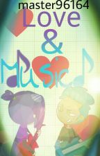 Music & Love by master96164