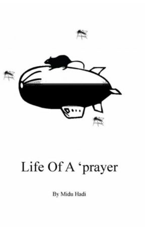 Life Of A 'prayer by MiduHadi