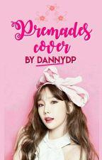 PREMADES COVER by dannydp