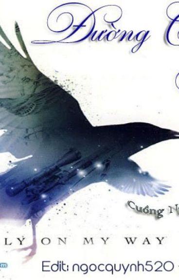 Đường Chim Bay- Cuồng Ngôn Thiên Tiếu