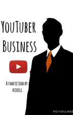 Youtuber Business    A Ryan Higa Fanfic by kixxell
