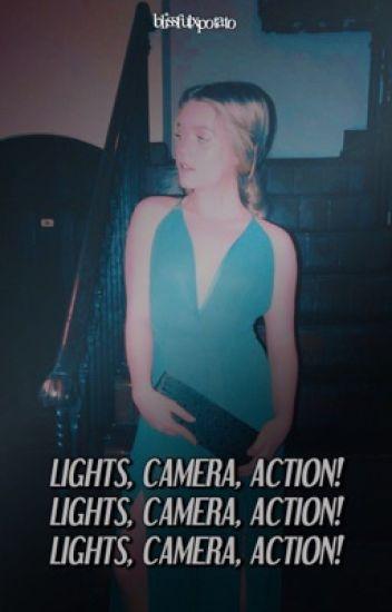 LIGHTS, CAMERA, ACTION! ▹ jicardo ✔