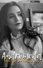 """Andromeda """"La Princesa"""" by VICOCORRAL"""