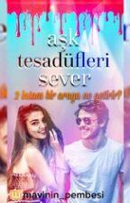 Ask Tesadufleri Sever Alsel by mavinin__pembesi
