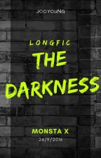 [Longfic][Monsta X] The Darkness by Joo_young
