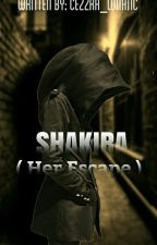 Shakira ( Her Escape ) by Cezzra_Lunatic