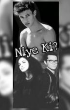 Niye Ki? by xthemelisa