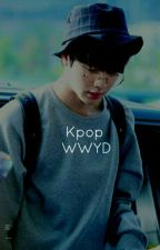 kpop wwyd? by -candykook