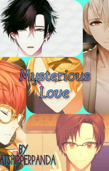 Mysterious Love {A Mystic Messenger Story}