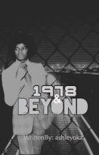 1978 and beyond  by ashleyoka