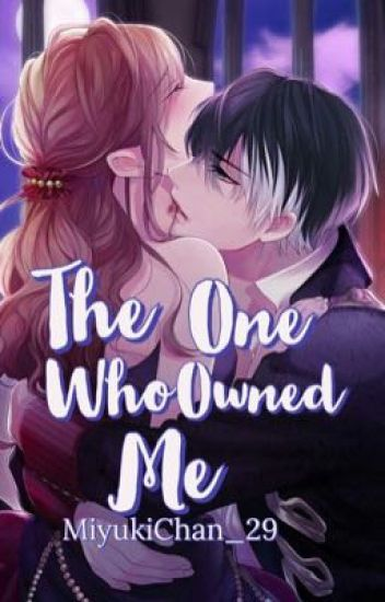 COHEN SERIES 1: The One Who Owned Me