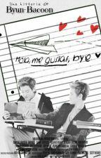 Hola, me gustas, bye.||ChanBaek OneShot by Byun-Bacoon