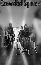 Crowded Spaces (Empty Halls sequel) *BoyxBoy* by DavidBeck
