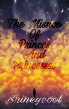 The Mission of Princes and Princesses (Book2 of TLLPE)  by Heikazuo