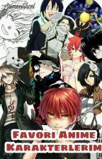 Favori Anime Karakterlerim by AnimeciGhoul