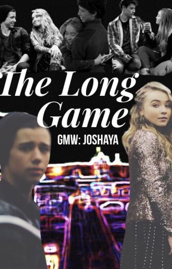 The Long Game (Joshaya)