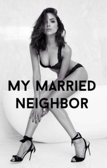 My Married Neighbor