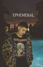 EPHEMERAL by oblivionlaura