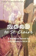 The Road to St. Claire by anonymouschick13