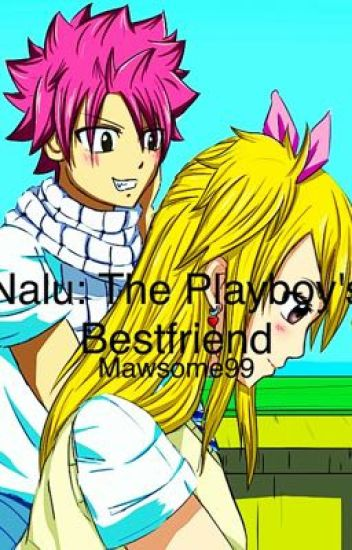 Nalu: The Playboy's Bestfriend (completed)